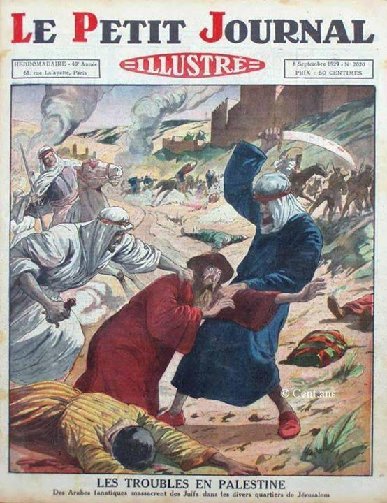 French newspaper 1929 Fanatic Arabs massacre Jews in the streets of Jerusalem